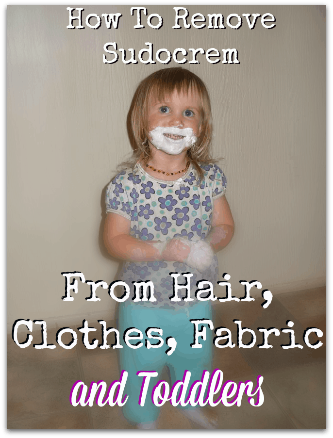 How To Remove Sudocrem From Fabric, Hair, Clothes & Toddlers