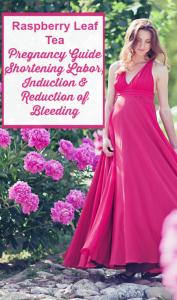 Raspberry Leaf Tea in Pregnancy - Uses, Dosage, Induction, Toning Uterus, Reducing Bleeding