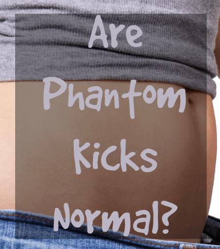 Are Phantom Kicks Normal?
