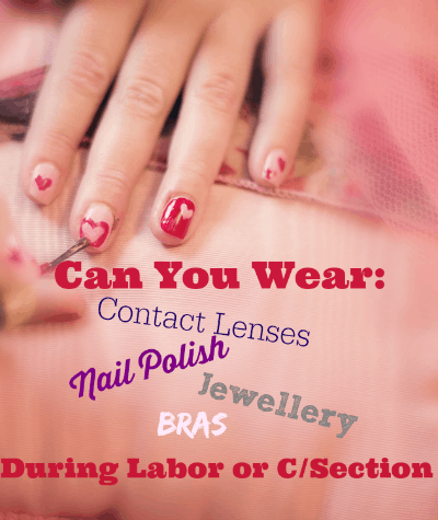 Can You Wear These During Labor or Csection?