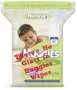 No Glass in Huggies Wipes