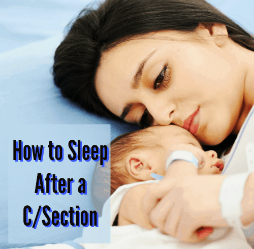 How To Sleep After A Csection Trimester Talk