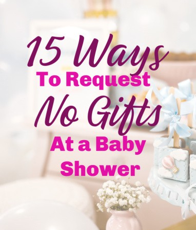 Baby Shower - No Gifts Necessary or